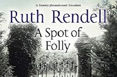A Spot Of Folly by Ruth Rendell
