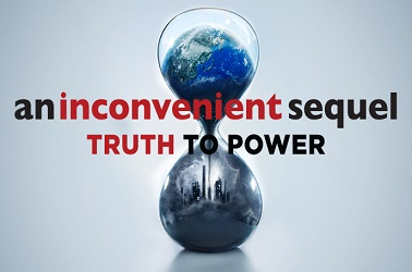 An Inconvenient Truth 2; Truth To Power