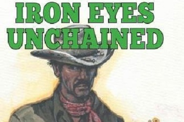 Iron Eyes Unchained by Rory Black