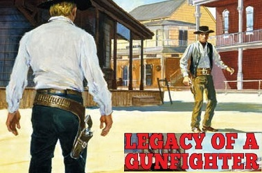 Legacy Of A Gunfighter by Terry James