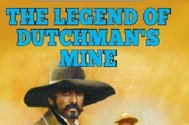 Legend Of The Dutchmans Mine by Jethro Kyle