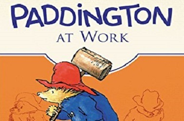 Paddington At Work And Other Stories by Michael Bond