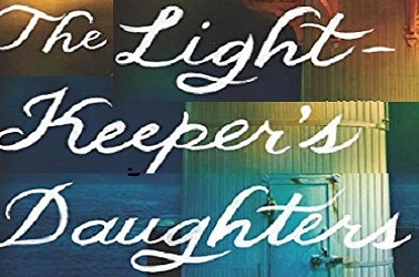 The Light-keeper's Daughters by Jean E. Pendziwol
