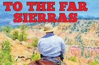 To The Far Sierras by Will Durey