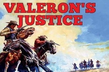 Valeron's Justice by Terrell L. Bowers