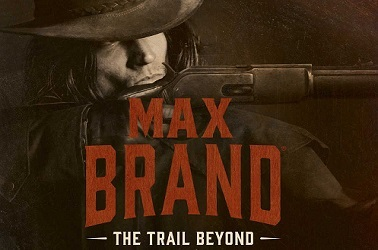 The Trail Beyond by Max Brand