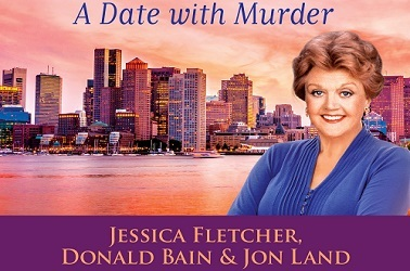Murder She Wrote: A Date With Murder by Jessica Fletcher, Donald Bain and Jon Land