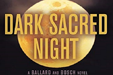 Dark Sacred Nights by Michael Connelly