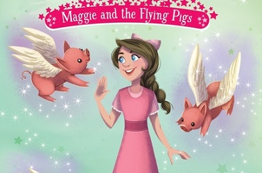Maggie And The Flying Pigs by E.D. Baker